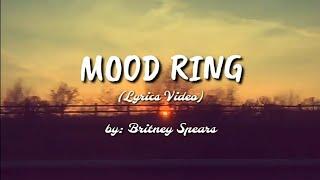 Baixar Britney Spears - Mood Ring (Official Lyrics Video)