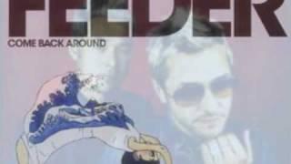 Come Back Around [Feeder]