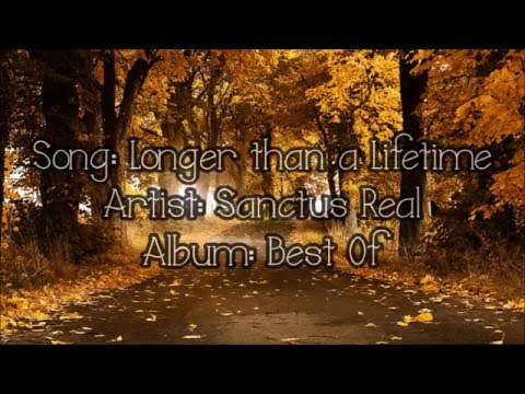 Longer Than a Lifetime - Sanctus Real