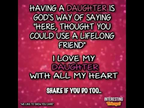 I Love My Daughter Youtube