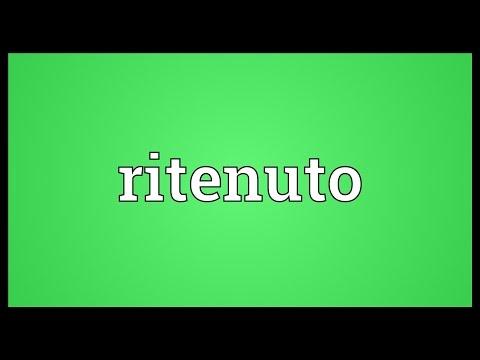 Ritenuto Meaning