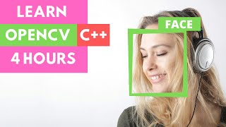 LEARN OPENCV C++ in 4 HOURS | Including 3x Example Projects Win/Mac (2021)