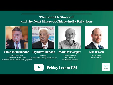 The Ladakh Standoff and the Next Phase of China-India Relations