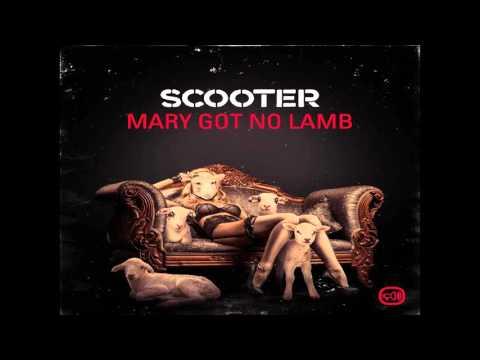 Scooter - Mary Got No Lamb (Single Edit)