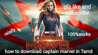 How to download captain marvel in Tamil dubbed