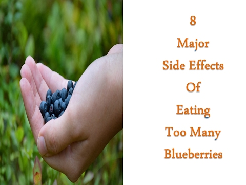 8 Major Side Effects of Eating Too Many Blueberries