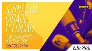 Jornal da Cidade - Jairo da Mata e Reginaldo Santos - 19/02/2020