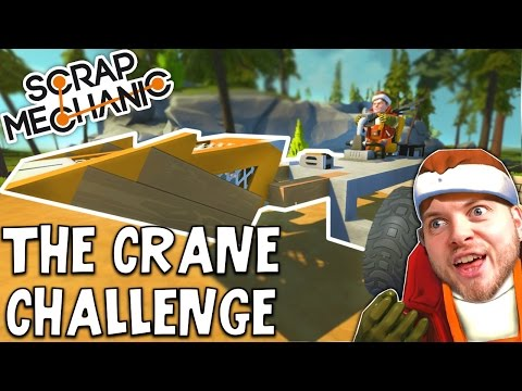 Scrap Mechanic! - THE CRANE CHALLENGE! Vs AshDubh - [#12] | Gameplay |