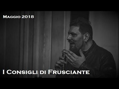 I Consigli di Frusciante: Maggio 2018
