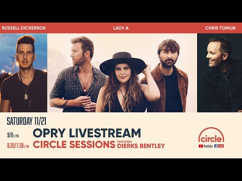 Opry Livestream - Russell Dickerson, Lady A, and Chris Tomlin