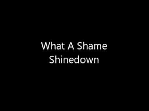 What A Shame- shinedown(lyrics)