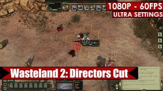 Wasteland 2: Directors Cut gameplay PC HD [1080p/60fps]