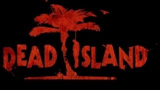 Dead Island (PC) FULL GAME PART 1 HD Walkhthtough Gameplay No Commentary