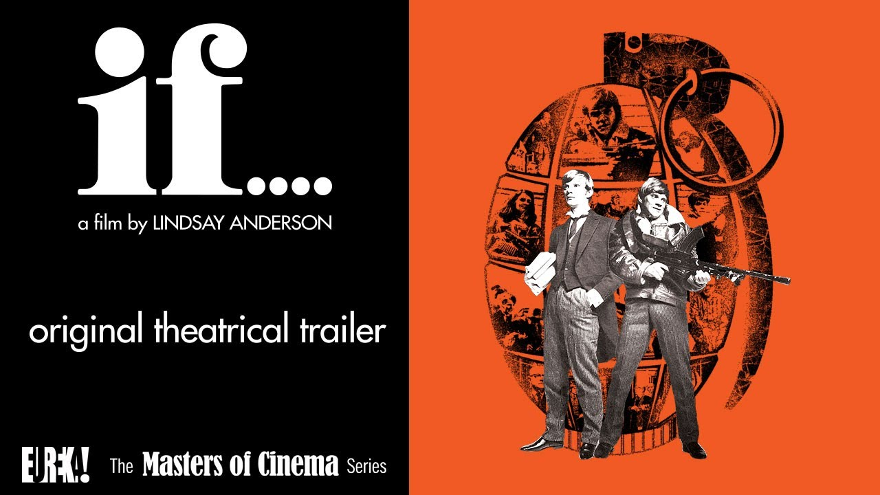 Download IF.... (Starring Malcolm McDowell) Original Theatrical Trailer (Masters of Cinema)