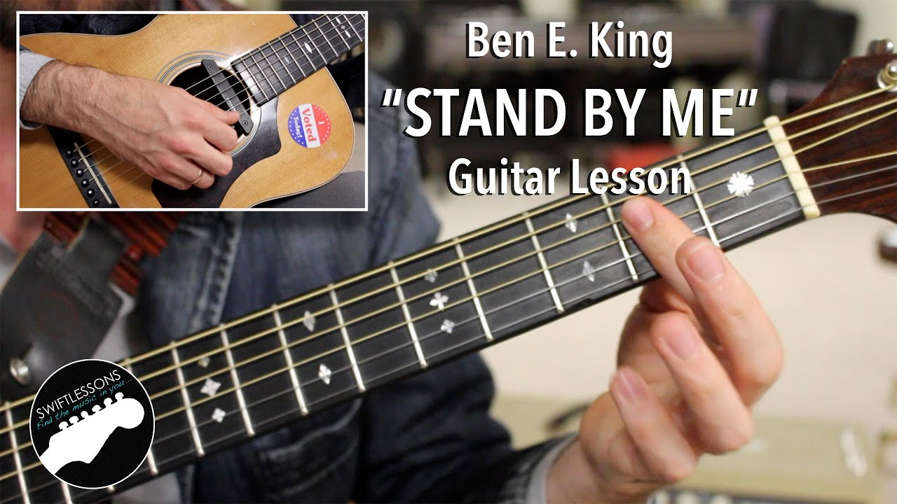Ben E King Stand By Me Guitar Lesson Original Key With Bassline