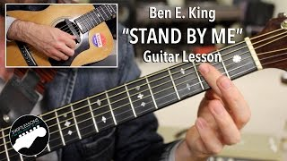 "Ben E  King ""Stand By Me""  Guitar Lesson, Original Key with Bassline"