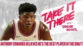 Top NBA Prospect Anthony Edwards Says He Should Go No. 1 | Take It There with Taylor Rooks