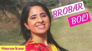 Brobar Boli | Nimrat Khaira | Remix | Simran Kaur | Bhangra Choreography