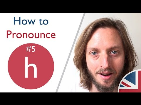 How to pronounce h