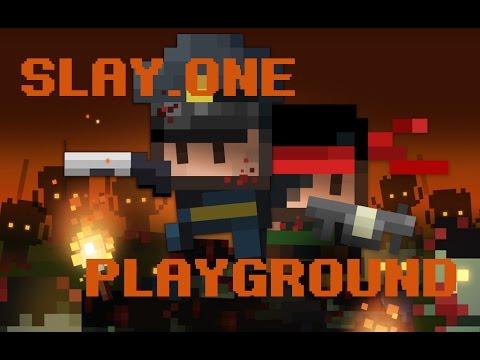Slay One