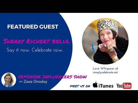 Sherry Richert Belul and Zaza Giroday Episode 5 Feminine Influencers Show