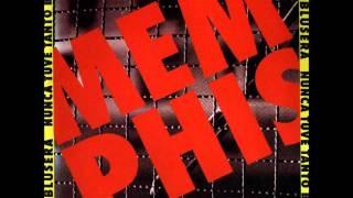 Memphis La Blusera Nunca Tuve Tantos Blues 1994