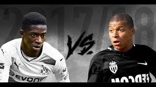 Ousmane Dembele vs Kylian Mbappe 2017/18 | 2017/2018 - Skills & Goals ᴴᴰ