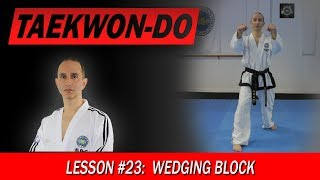 Wedging Block - Taekwon-Do Lesson #23
