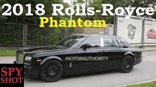 2018 Rolls-Royce Phantom Spy Shot !