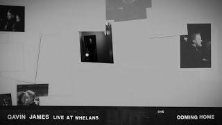 Baixar Gavin James - Coming Home (Live At Whelans)