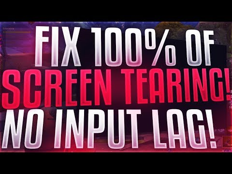 HOW TO FIX SCREEN TEARING WITHOUT V SYNC *No Input Lag*
