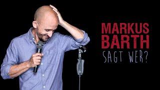 Markus Barth - Sagt wer? (Ganze Show)