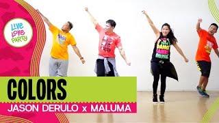 Colors  by Jason Derulo, Maluma   Live Love Party™   Zumba®   Dance Fitness