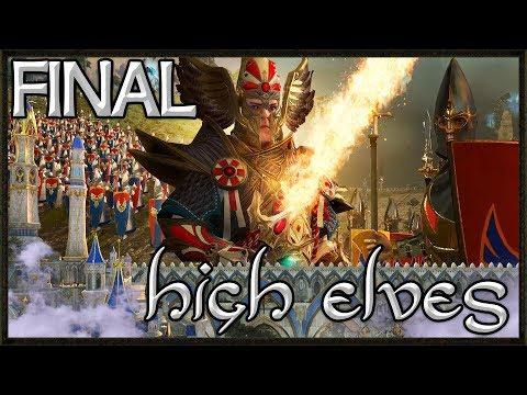THE FINAL BATTLE! - Total War: Warhammer 2 Gameplay - High Elf Campaign #28