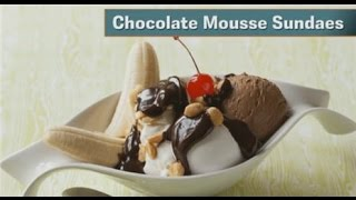 Desserts In A Snap Chocolate Mousse Sundaes