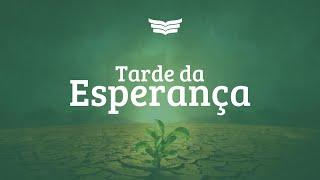 Tarde da Esperança / Rev. Amauri Oliveira