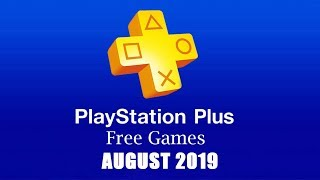 PlayStation Plus Free Games - August 2019