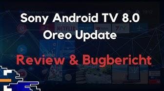 Sony Android TV 8.0 Oreo Langzeitest: Viel Positives aber Vorsicht bei Soundbars!