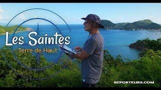 Guadeloupe, les Saintes, visite guidée de Terre de Haut (4k)