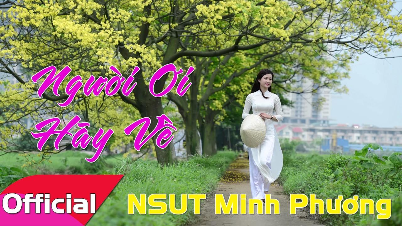 Người Ơi Hãy Về - NSƯT Minh Phương [Official Audio]