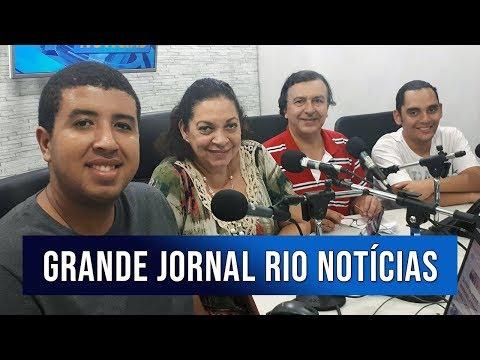 Grande Jornal Rio Notícias - 21/01/2019