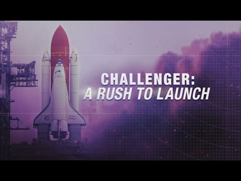 Challenger: A Rush To Launch