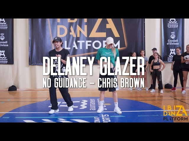 Delaney Glazer Choreography // No Guidance - Chris Brown // IBIZA DANZA PLATFORM