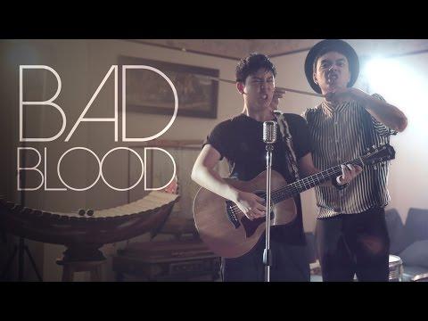 Bad Blood | Cover | BILLbilly01 ft. Third Keeth