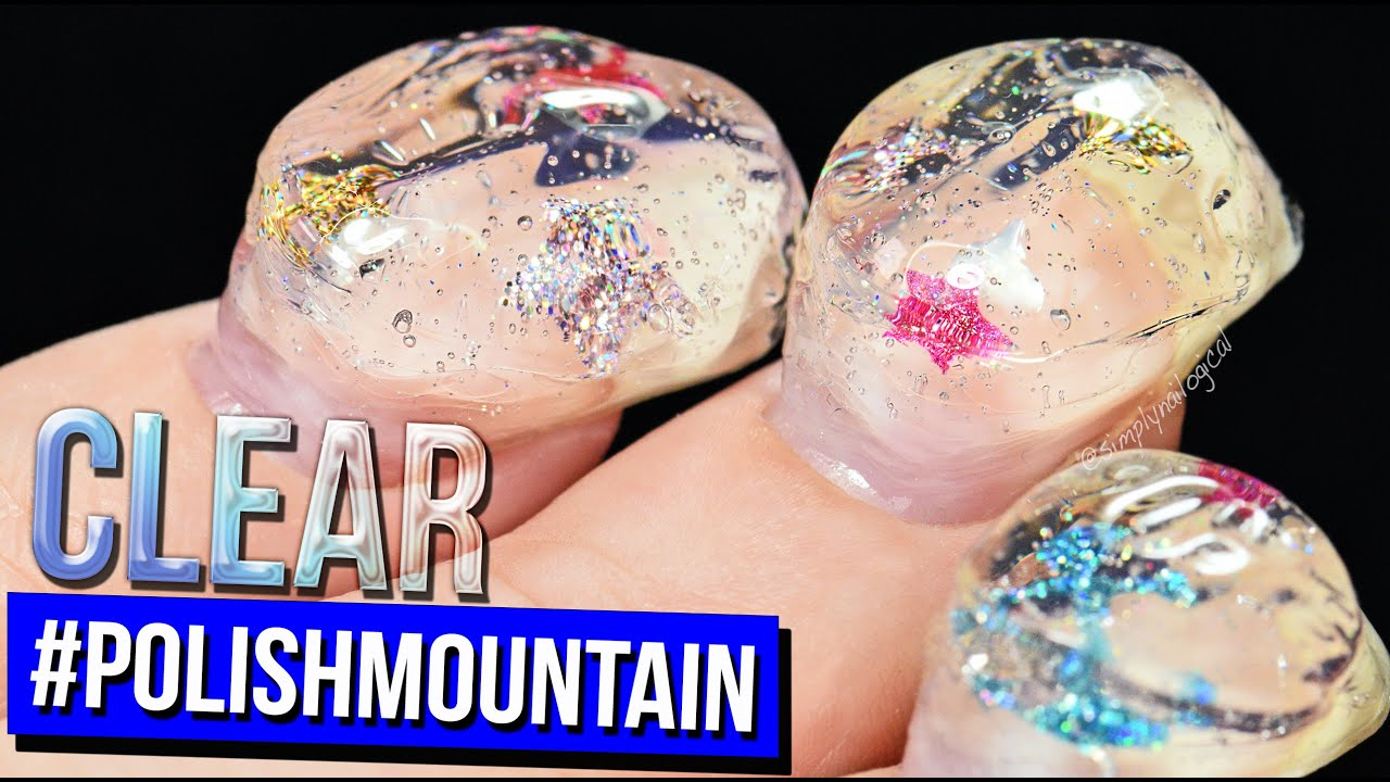 Return To Polishmountain The Clear Adventure 100 Coats Of Nail Polish Youtube