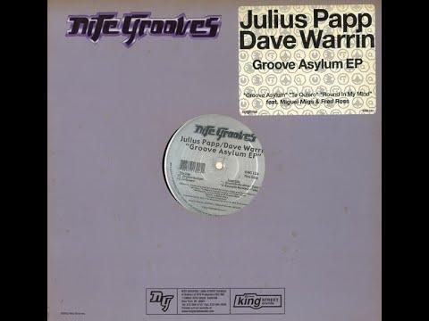 Julius Papp & Dave Warrin  -  Groove Asylum
