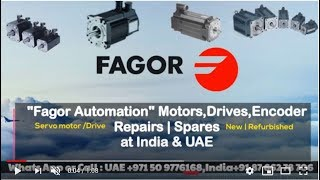 Fagor Servo Motor Repair india UAE Dubai- Encoder Resolver Align Adjust Install How