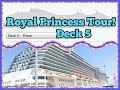 Royal Princess Ship Tour l Deck 5 l Ep. 3