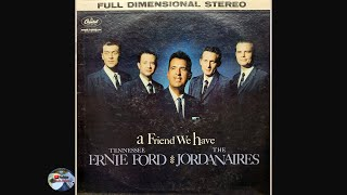 Tennessee Ernie Ford and The Jordanaires - A Friend We Have