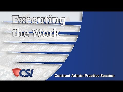 Intro Series to Construction Contract Administration - Chapter 9: Executing the Work